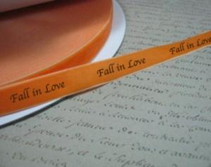 Fall In Love Printed ribbon